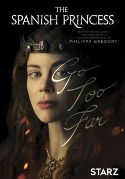 The Spanish Princess, Season 1