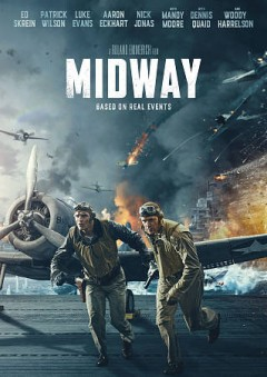 Midway : [videorecording] / Lionsgate presents in association with Shanghai Ruyi Entertainment a Roland Emmerich film ; written by Wes Tooke ; produced by Roland Emmerich, Harold Kloser ; directed by Roland Emmerich.