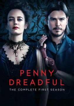 Penny Dreadful, Season 1