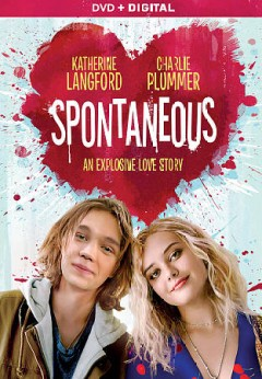 Spontaneous [dvd] by director, Brian Duffield.