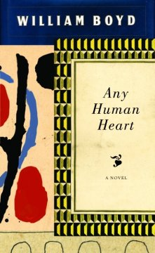 Any human heart: a novel / by William Boyd