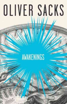 Awakenings / Oliver Sacks