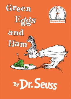 Green eggs and ham / by Dr. Seuss