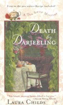 Death by Darjeeling / Laura Childs.