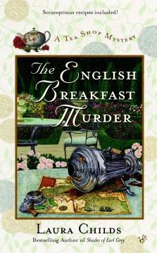 The English breakfast murder Laura Childs.