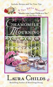 Chamomile mourning Laura Childs.