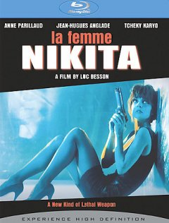 La femme Nikita / a French-Italian coproduction ; Gaumont-Gaumont Production ; Cecchi Gori Group ; Tiger Cinematografica ; original screenplay by Luc Besson ; directed by Luc Besson.