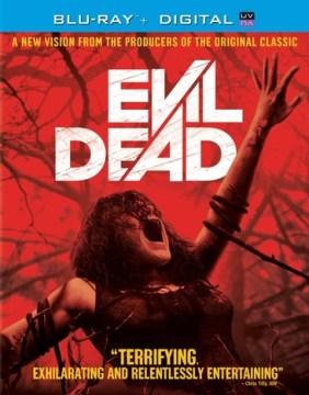 Evil dead / writers, Fede Alvarez, Rodo Sayagues ; directors, Fede Alvarez.