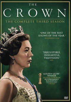 The crown. [DVD videorecording] by a Netflix original series ; created by Peter Morgan ; Sony Pictures Television ; Left Bank Pictures.