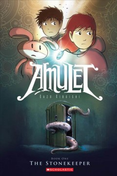 Cover of the Amulet 1: The Stonekeeper