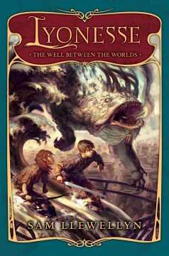 The well between the worlds / Sam Llewelyn.