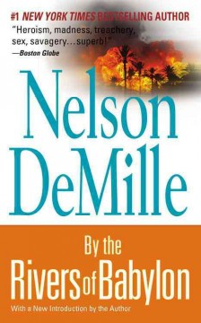 By the rivers of Babylon / [by] Nelson DeMille.
