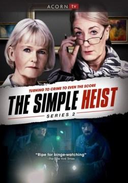 The simple heist.