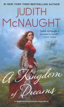 A kingdom of dreams / Judith McNaught.