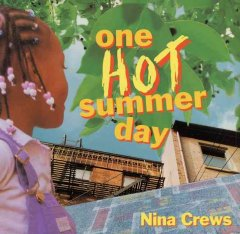 One hot summer day / by Nina Crews