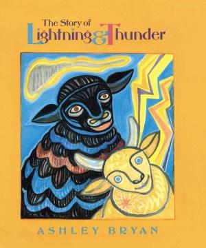 The story of lightning & thunder / Ashley Bryan.