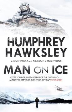 Man on ice / Humphrey Hawksley.