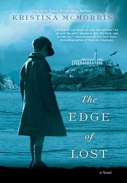 The edge of lost / Kristina McMorris.