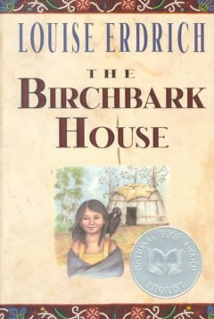 """""""The Birchbark House"""" by Louise Erdrich"""