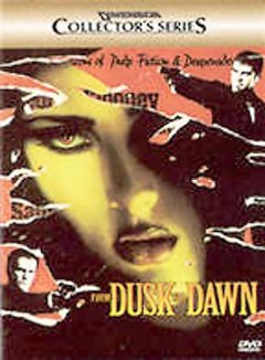 From dusk till dawn / Dimension Films presents A Band Apart in association with Los Hooligans productions ; a Robert Rodriguez film.