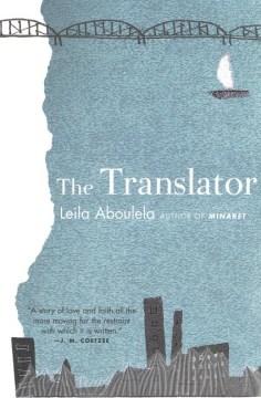 The translator / Leila Aboulela.