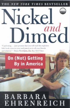 Nickel and dimed : on (not) getting by in America / Barbara Ehrenreich