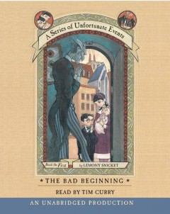 The bad beginning [sound recording] Lemony Snicket.