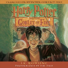 Harry Potter and the goblet of fire [sound recording] by J.K. Rowling.