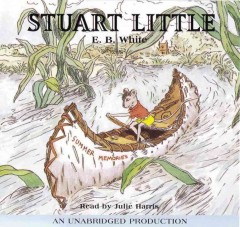 Stuart Little [sound recording] by E.B. White.