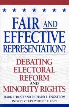 ¿Representación justa y eficaz? Debate Electoral Reform and Minority Rights, portada del libro.