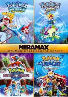 Pokemon 4ever [videorecording] ; Pokemon heroes, the movie by Echo Bridge Home Entertainment.