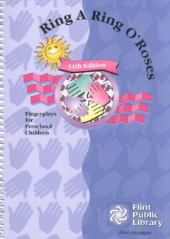 Ring a ring o'roses : fingerplays for preschool children, book cover