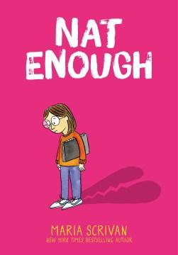 Nat enough by Maria Scrivan.