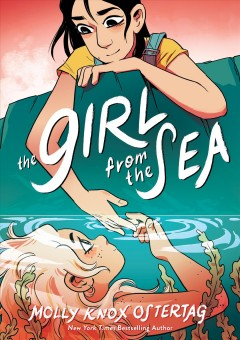 The girl from the sea by Molly Knox Ostertag ; color by Maarta Laiho.