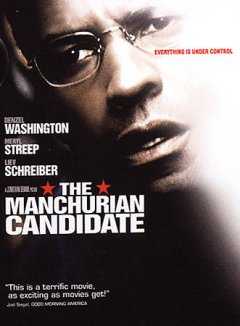 The Manchurian candidate [videorecording] / Paramount Pictures presents a Scott Rudin/Tina Sinatra production in association with Clinica Estectico, a Jonathan Demme picture ;