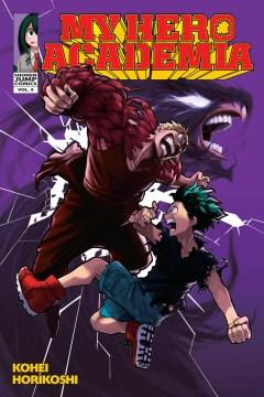 My Hero Academia. Vol. 9. My hero / Kohei Horikoshi ; translation and English adaptation, Caleb Cook.