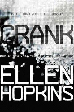 Book Cover Crank by Ellen Hopkins