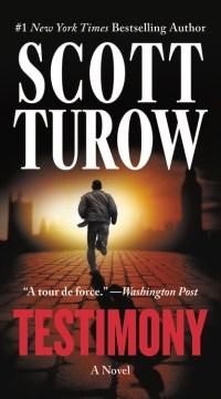 Testimony / Scott Turow.