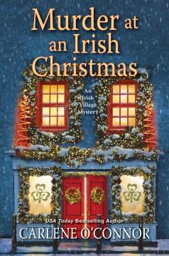 Murder at an Irish Christmas / Carlene O