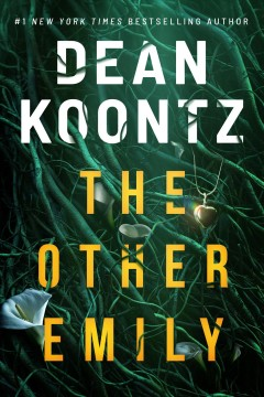 The other Emily by Dean Koontz ; interior illustrations by Edward Bettison.
