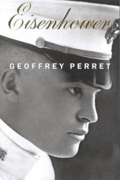 Eisenhower / Geoffrey Perret.