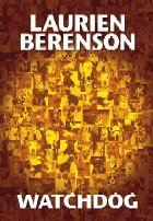Watchdog / Laurien Berenson.