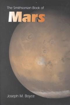 The Smithsonian book of Mars by Joseph M. Boyce