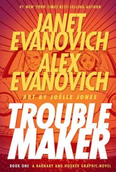 "Cover of ""Troublemaker Book 1"" by Janet Evanovich"