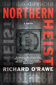 Northern heist by Richard O'Rawe.