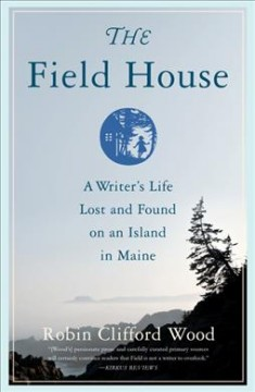 The Field house by Robin Clifford Wood.