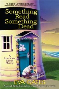 Something read something dead : a lighthouse library mystery / Eva Gates