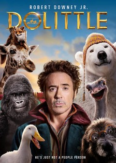 Dolittle [dvd] by produced by Susan Downey, Jeff Kirschenbaum, Joe Roth ; written by Stephen Gaghan, Dan Gregor, Doug Mand, Chris McKay ; directed by Stephen Gaghan.