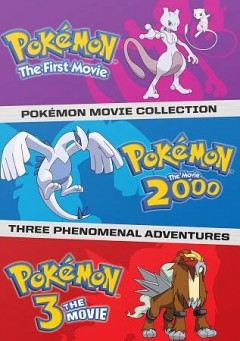 "Pokemon movie collection. by ""Pokemon movie collection, three phenomenal adventures.""--Container."