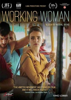 Working woman / United King Films presents ; a Lama Films production ; directed by Michal Aviad ; produced by Ayelet Kait, Amir Harel ; written by Sharon Azulay Eyal, Michal Vinik, Michal Aviad.